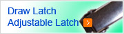 Draw Latch-Adjustable Latch